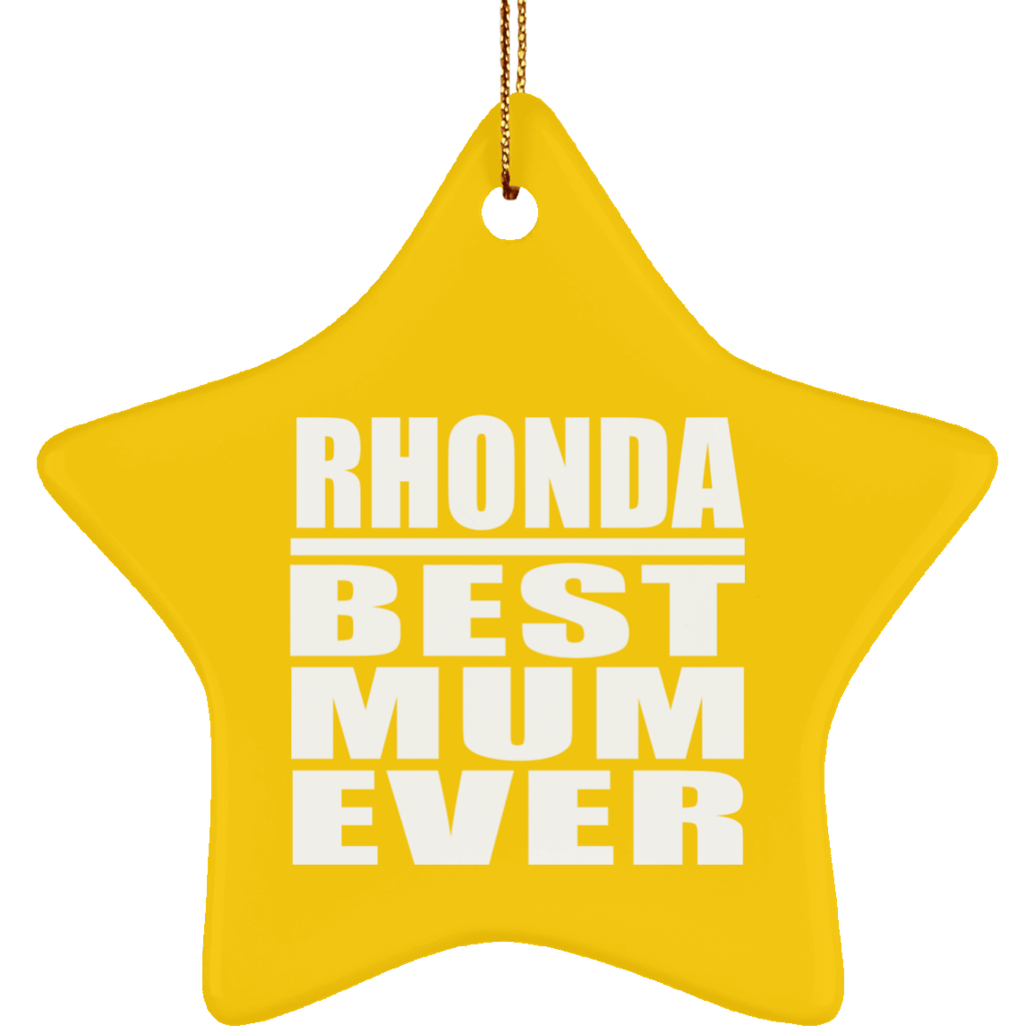 Rhonda Best Mum Ever - Star Ornament