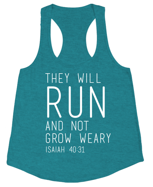 They Will Run And Not Grow Weary