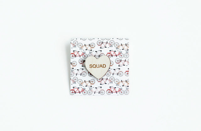 """Squad"" Wood Conversation Heart Pin"