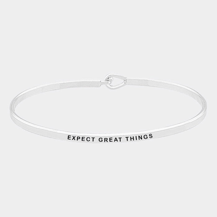 Expect Great Things Mantra Bracelet Silver