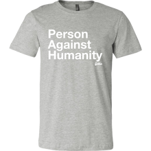 Person Against Humanity Shirt