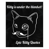 Cat Blanket for People Fleece Sherpa Throw Kitty is under the blanket! 100% Polyester 50x60 inch EKQ, Blanket, EpicKittyQuotes