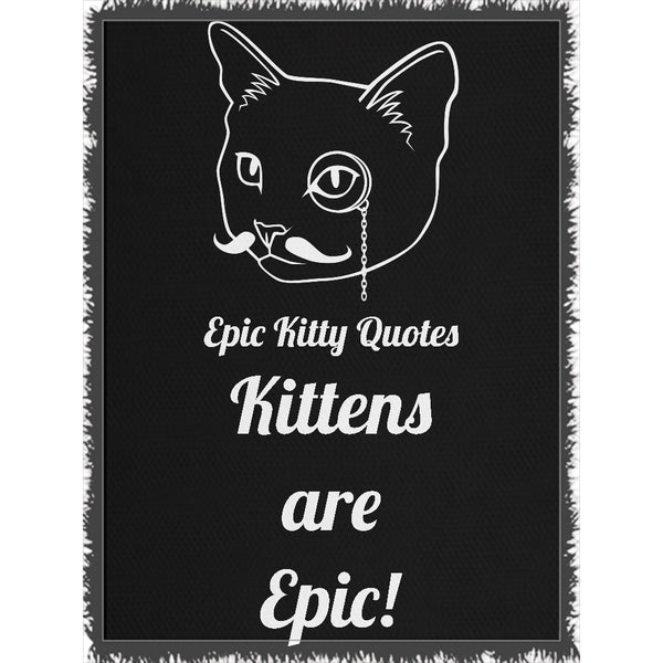 Cat Blanket for People Woven Throw Kittens are Epic! 100% Cotton 60x80 inch EKQ, Blanket, EpicKittyQuotes