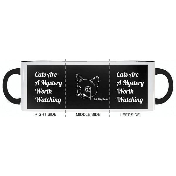 Cats Are A Mystery Worth Watching Cat Coffee Mug Gifts for Cat Lovers  EKQ Black and White 11oz, Mug, EpicKittyQuotes