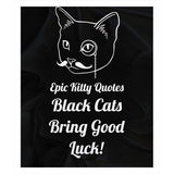 Funny Cat Blanket Fleece Sherpa Throw Blanket Black Cats Bring Good Luck! 100% Polyester 50x60 inch EKQ, Blanket, EpicKittyQuotes
