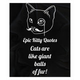 Funny Cat Lover Gifts Fleece Sherpa Throw Blanket Cats are like giant balls of fur! 100% Polyester 50x60 inch EKQ, Blanket, EpicKittyQuotes