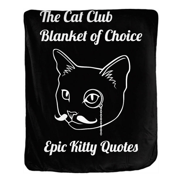 Cat Blanket for People Double Sided Velveteen Throw The Cat Club Blanket of Choice 50x60 inch EKQ, Blanket, EpicKittyQuotes