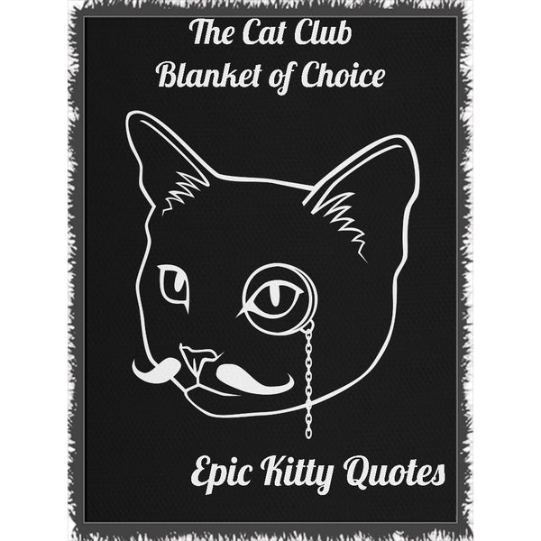 Cat Blanket for People Woven Throw The Cat Club Blanket of Choice 100% Cotton 60x80 inch EKQ, Blanket, EpicKittyQuotes