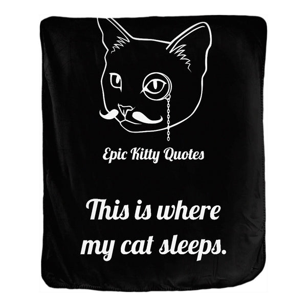 Cat Blanket for People Double Sided Velveteen Throw This is where my cat sleeps. 50x60 inch EKQ, Blanket, EpicKittyQuotes