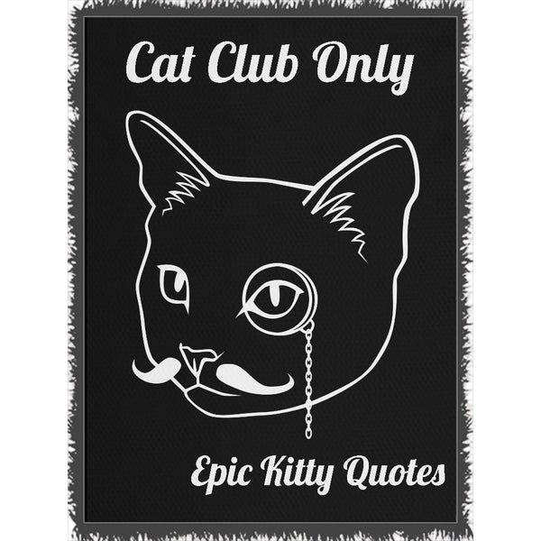 Cat Blanket for People Woven Throw Cat Club Only 100% Cotton 60x80 inch EKQ, Blanket, EpicKittyQuotes