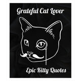 Cat Quote Fleece Sherpa Throw Blanket Grateful Cat Lover 100% Polyester 50x60 inch EKQ, Blanket, EpicKittyQuotes