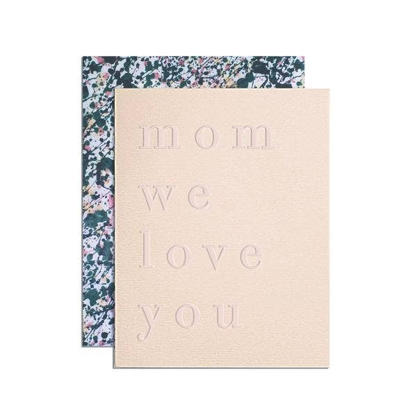 'Mom We Love You' Card