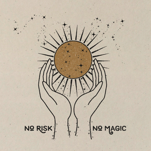 No Risk. No Magic.