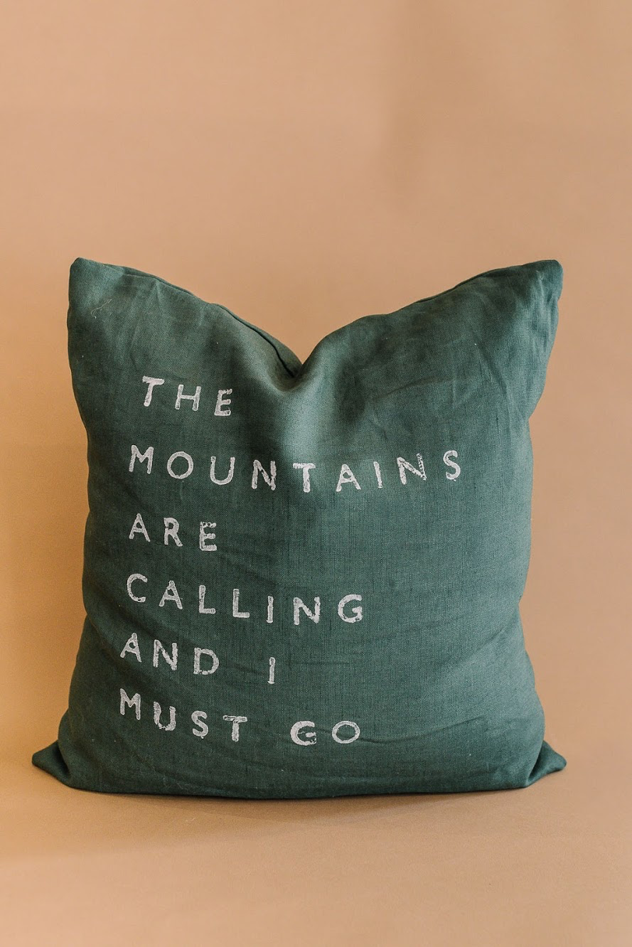 The Mountains Are Calling Pillow