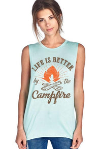 Life Is Better By The Campfire Muscle Tank Top - www.DealsOnBackpacks.com
