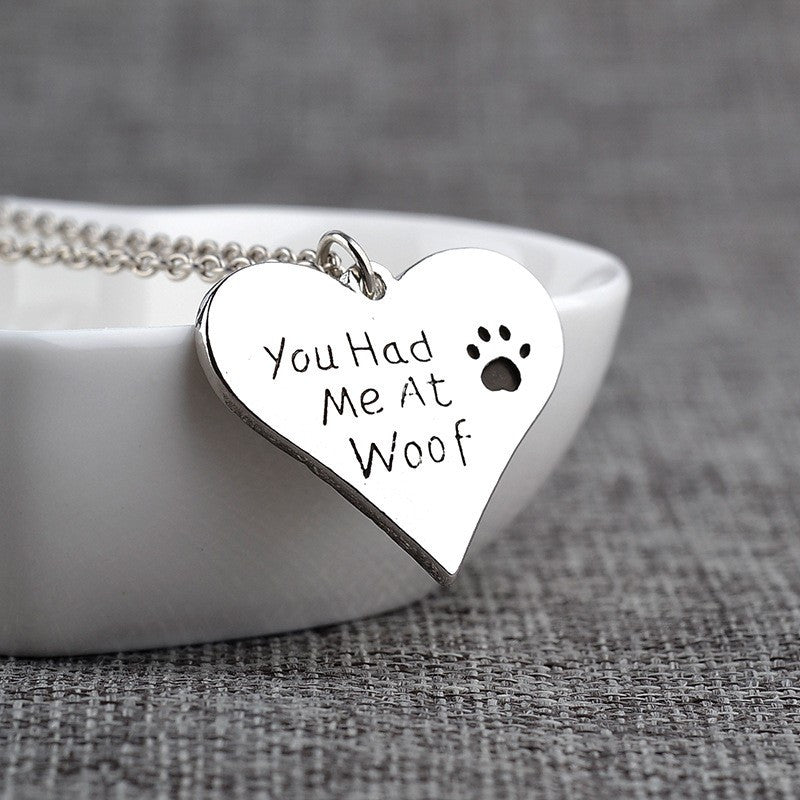 """You Had Me At Woof"" Pet heart and paw necklace with chain"