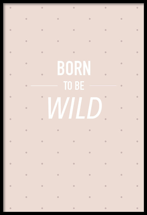 Born To Be Wild - Baby Poster