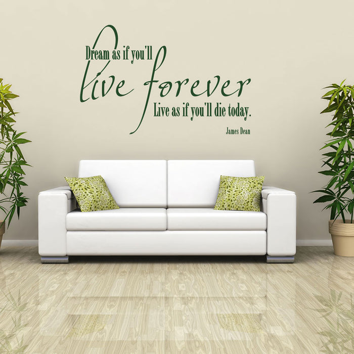 Live Forever Wall Decal Quote