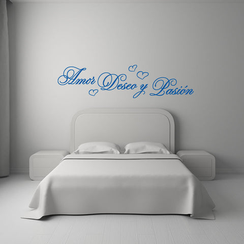 Amor, Deseo y Pasion Wall Decal quote