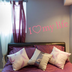 I Love my Life Wall Decal