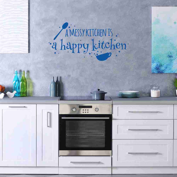 Messy Office Kitchen: A Messy Kitchen Is A Happy Kitchen Wall Decal