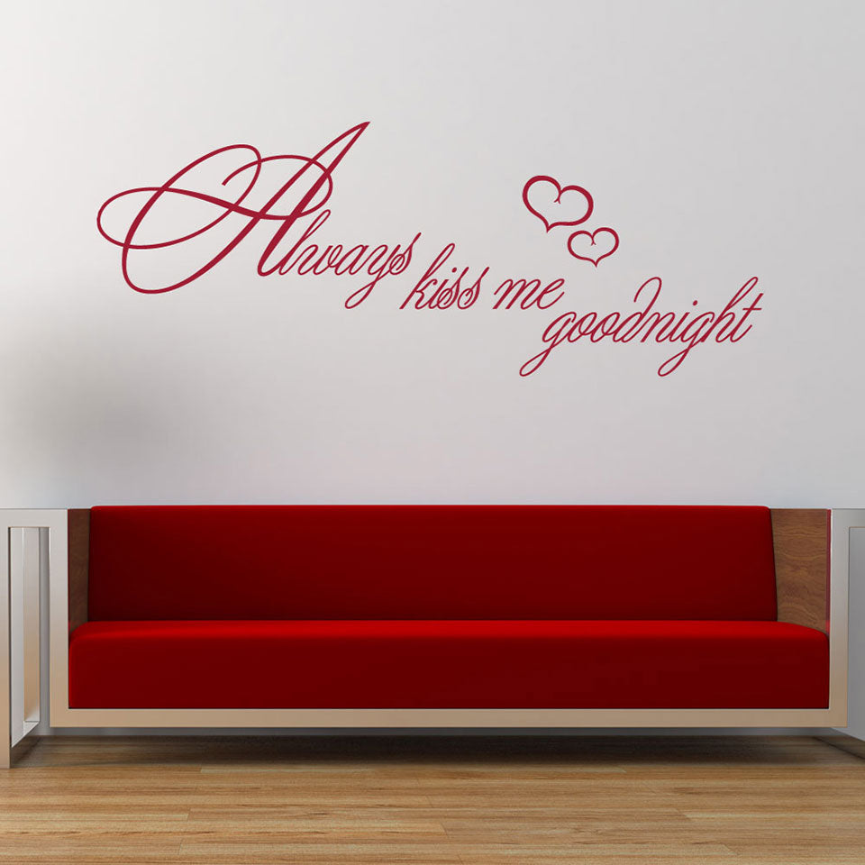 Always Kiss Me Goodnight-Wall Decal