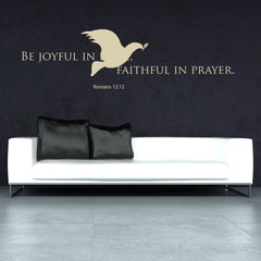 Be Joyful in Hope, Faithful in Prayer-Wall Decal quote
