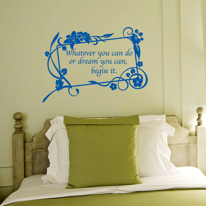 Begin Your Dream Wall Decal