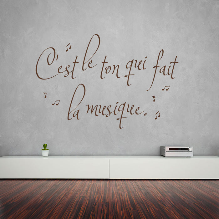 C'est le ton Wall Decal Quote