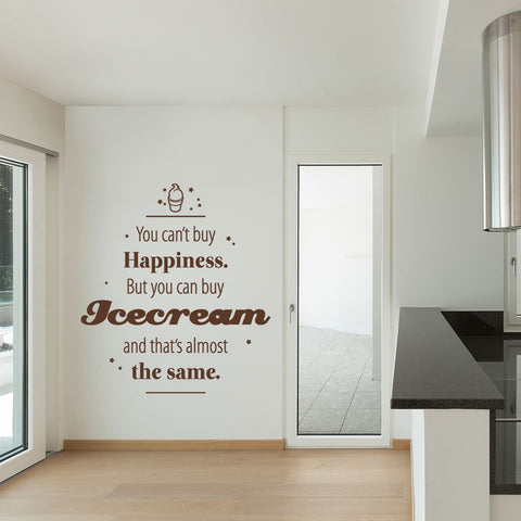 You Can't Buy Happiness But You Can Buy Ice Cream Wall Decal quote