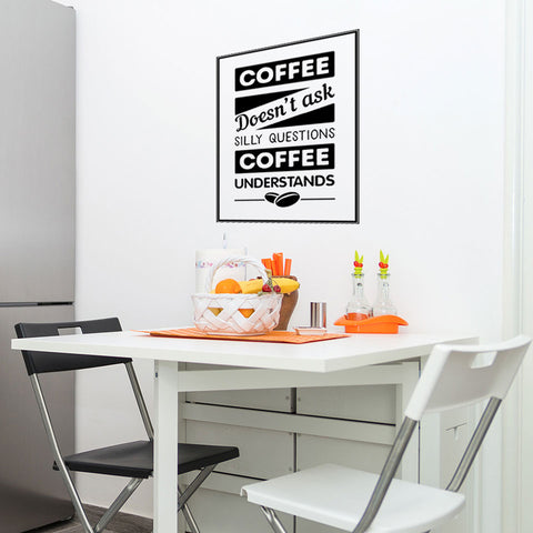 Coffee   No Questions Wall Decal