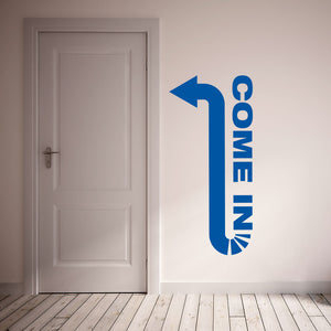 Come In-Wall Decal