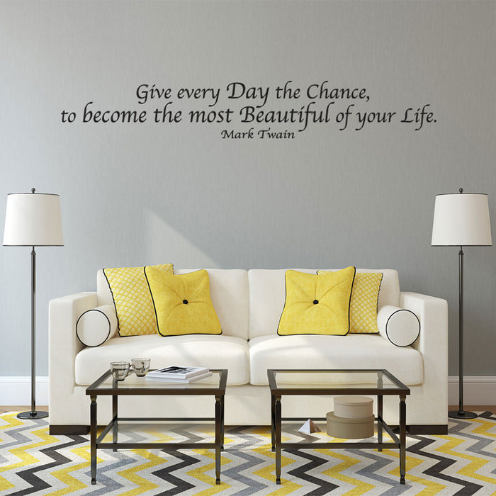 Day of Your Life Wall Decal Quote