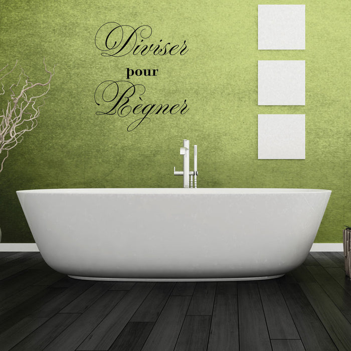 Diviser Pour Regner Wall Decal Quote