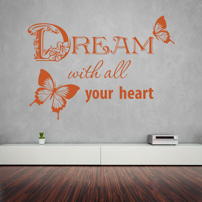 Dream With Your Heart Wall Decal Quote