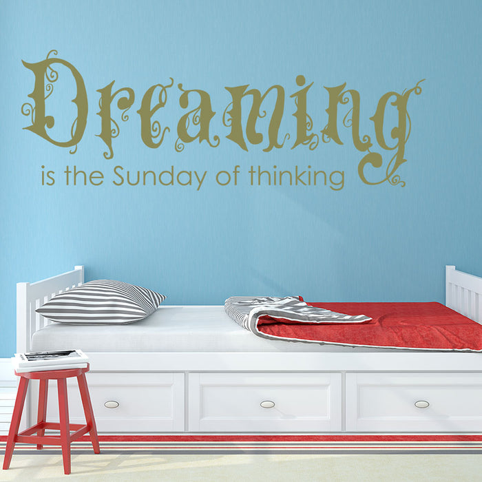 Dreaming Wall Decal Quote