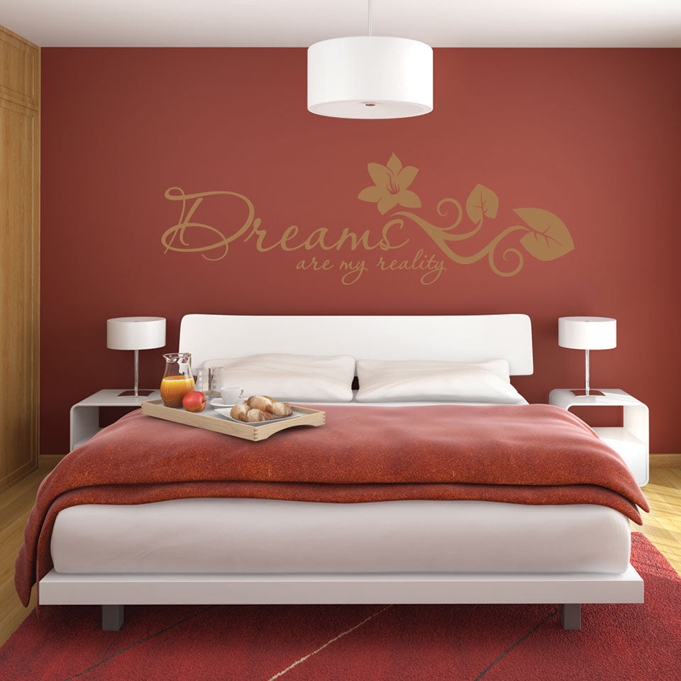 Dreams are my Reality-Wall Decal
