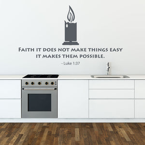 Faith: it Does Not Make Things Easy, it Makes them Possible-Wall Decal