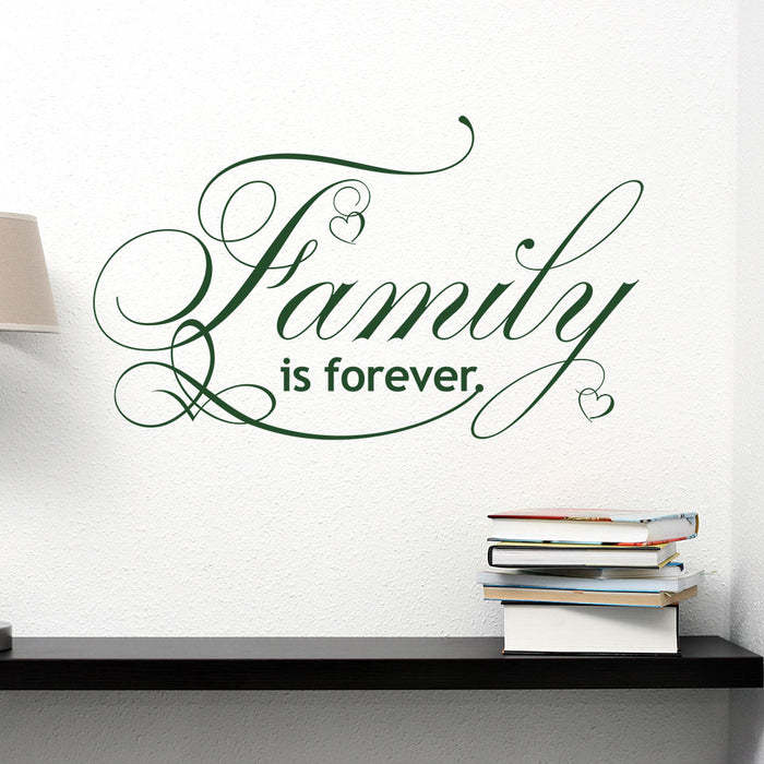 Family Is Forever Wall Decal Quote