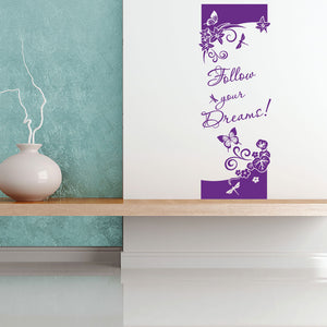 Follow your Dreams wall decal Quote