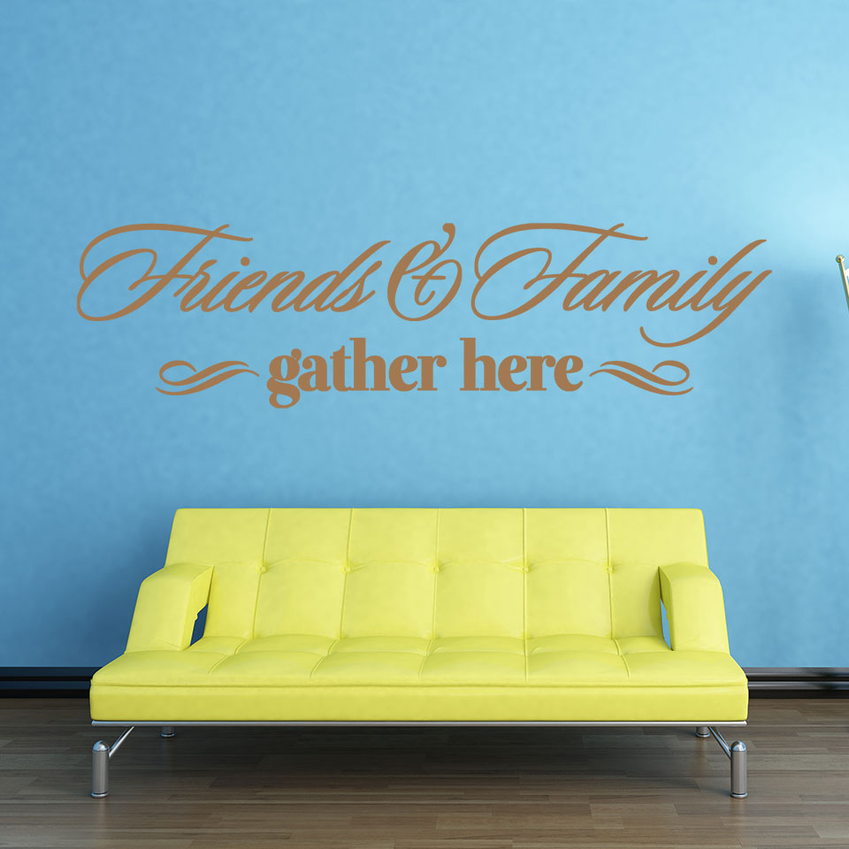Friends & Family Wall Decal quote