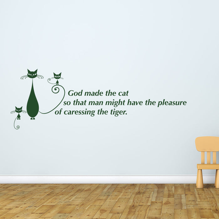 God Made the Cat Wall Decal Quote