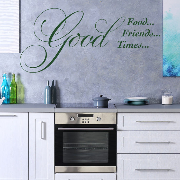 Good Times Wall Decal Quote