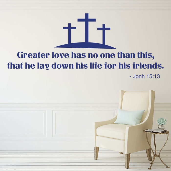 Greater Love Wall Decal