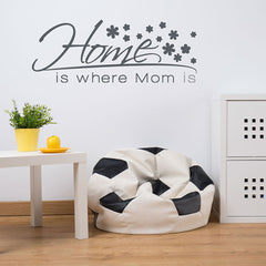 Home is Where Mom is Wall Decal-Wall Decals-Style and Apply