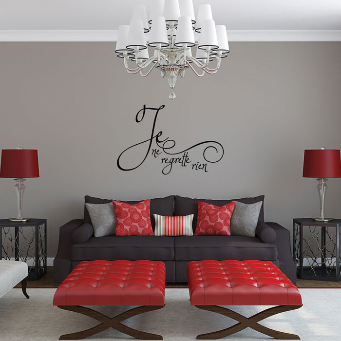 Je Ne Regrette Rien Wall Decal Quote