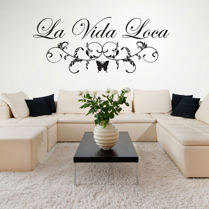 La Vida Loca Wall Decal Quote