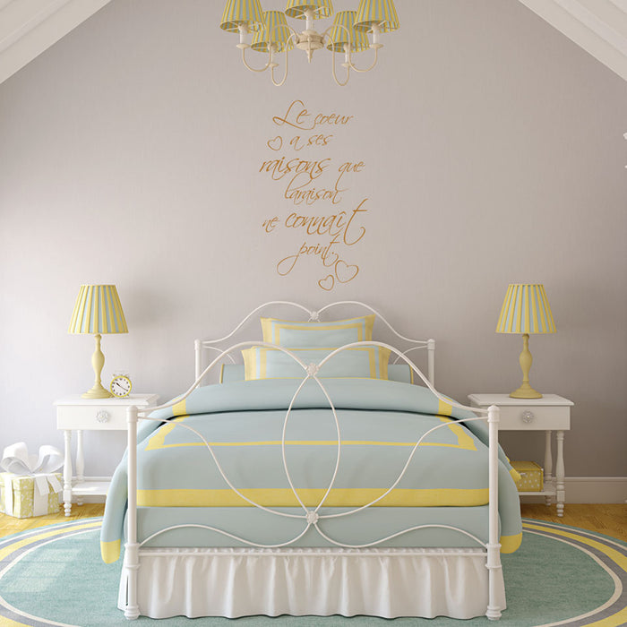 Le Coeur a ses Raisons... Wall Decal Quote