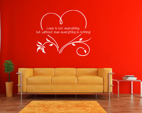 Love is not everything.. Wall Decal Quote-Wall Decals-Style and Apply