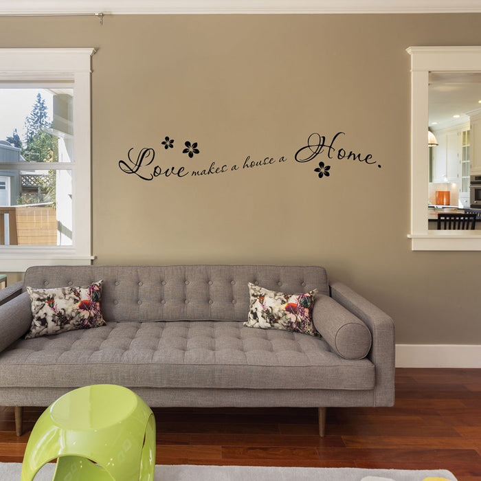 Love Makes a Home Wall Decal Quote